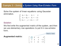 example 3 solving a system using row echelon form