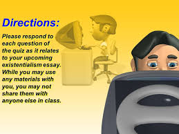 existentialism essay the prewriting outline quiz ppt existentialism essay the prewriting outline quiz 2 directions