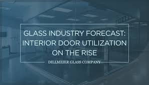 glass industry forecast interior door utilization on the rise