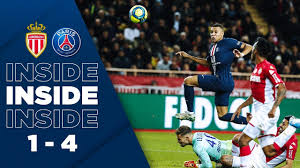 INSIDE : AS MONACO vs PARIS SAINT-GERMAIN