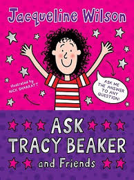 Tracy beaker wasn't one of my favourites, but i remember it the most vividly. Ask Tracy Beaker And Friends By Nick Sharratt The Tracy Beaker Series Book Cereal Readers