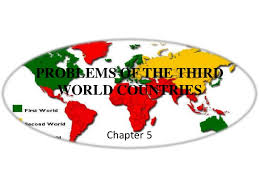problems of the third world countries problems of the third world countries chapter 5