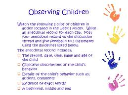 observing children and writing anecdotal records observing