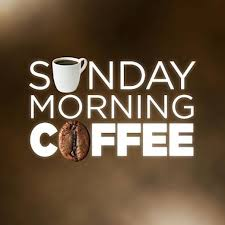 Image result for sunday morning coffee pics