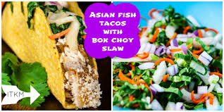 Asian Fish Tacos with Bok Choy Slaw ...