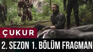 çukur 2 sezon 1bölüm fragman with infinty war you