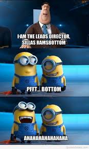 funny jokes bu bottom minions quotes