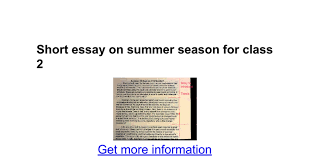 essays about summer season essay us arena essays about summer season
