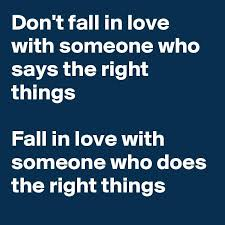 Fall Quotes About Love Awesome Love Quote Don't Fall In Love With Someone Who Says Love