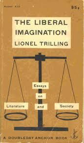 the liberal imagination essays on literature and society by  the liberal imagination essays on literature and society by lionel trilling