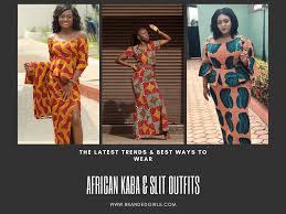 Ghana Latest Fashion Designs Ghanaian Women Kaba And Slit 20 Beautiful Kaba Outfit Ideas