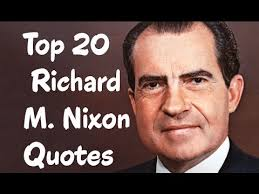 Richard Nixon Quotes 2 Awesome 24 Nixon Quotes QuotePrism