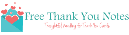 Beautiful Thank You Note Samples. Wording For All Occasions!