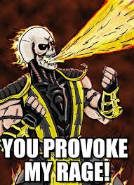 Scorpion's Rage Is Provoked - Angry Scorpion meme on Memegen via Relatably.com