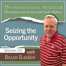 Seizing the Opportunity with Brian Bakken   The Professional ...
