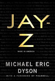 Jay Z Made In America Amazon Co Uk Eric Michael Dyson