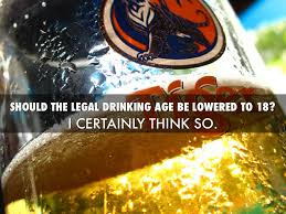 Drinking Age Lowered To 18 Essay Should The Legal Drinking Age Be Lowered To 18 Essay