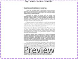 pay it forward essay scholarship research paper help pay it forward essay scholarship pay it forward scholarships are open for first time