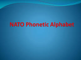 The nato phonetic alphabet, officially denoted as the international radiotelephony spelling alphabet, and also commonly known as the icao phonetic alphabet, and in a variation also known officially as the itu phonetic alphabet and figure code, is the most widely used radiotelephone. Ppt Nato Phonetic Alphabet Powerpoint Presentation Free Download Id 2622090