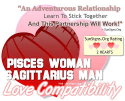 Pisces Woman And Sagittarius Man Compatibility Chart Pisces Woman And Sagittarius Man An Adventurous But
