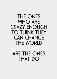 Quote About Change Philosophy Of Life Pinterest Inspirational Magnificent Quotes About Changing The World