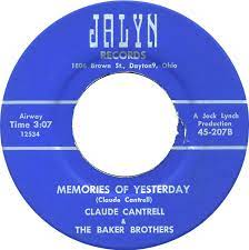 45cat - Claude Cantrell And The Baker Boys - Too Many Hideaways / Memories  Of Yesterday - Jalyn - USA - 45-207