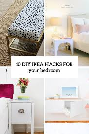 Exceptional 10 Awesome And Practical DIY IKEA Hacks For Your Bedroom