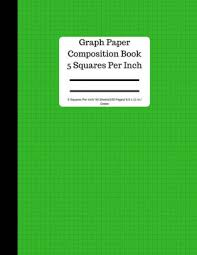 Graph Paper Composition Book 5 Square Per Inch 50 Sheets 8 5 X 11 In Green 5 Squares Per Inch Blank Graphing Paper Notebook Large 8 5 X 11