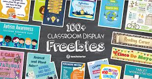 100 free printable classroom displays and resources