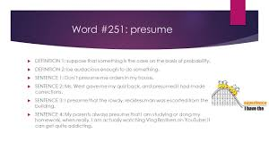 Another Word For Presume SAT Word Review MADE BY SHWETA VEDA FORMAT 244 DEFINITION 24 Simple 9