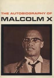the autobiography of malcolm x  autobiographyofmalcolmx jpg first edition author malcolm x