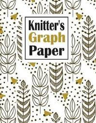 Knitters Graph Paper This Knitting Graph Design Paper Is Ideal For