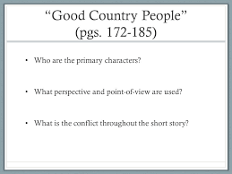 analysis good country people good country people literary analysis essay 1739 words