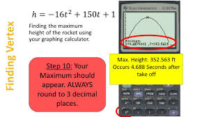 finding the maximum height of the rocket using your graphing calculator