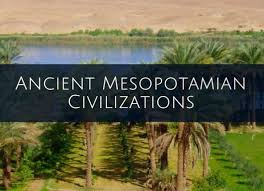 Mesopotamian Civilization Ancient Mesopotamia History Timeline Facts Culture And