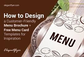 Design A Menu Free How To Design A Customer Friendly Menu Brochure Free Menu
