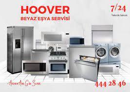 Hoover Beyaz Eşya Servisi 444 28 46 - Yetkili Servis Kalitesinde