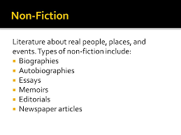 literature about real people places and events types of non  literature about real people places and events
