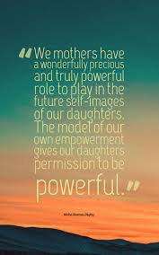 Mother Daughter Quotes Impressive 48 Heartwarming Mother Daughter Quotes Planet Of Success