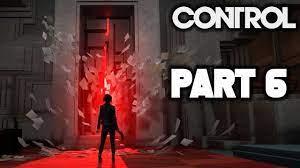 CONTROL Gameplay Walkthrough Part 6 ...