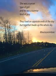 Ourscarsinlove Poetry Originalpoems Poetsofig Sunrise Sunset