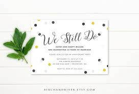 printable anniversary party invitation 25th anniversary 50th anniversary confetti we still do