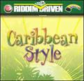 Riddim Driven: Caribbean Style
