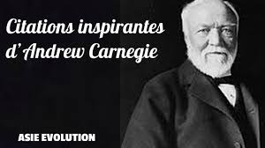 Citations Inspirantes Dandrew Carnegie Plus De Bonheur