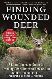 Finding Wounded Deer Book By John Trout Jr Official