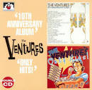The Ventures' 10th Anniversary Album/Only Hits