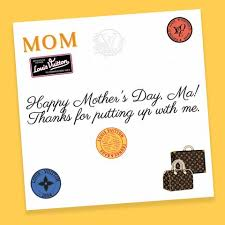 Mother's day cards are a classic way to let mom know how much you care. Louis Vuitton Is Offering A Custom Free E Card For Mother S Day