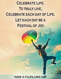 Celebrate Life Quotes