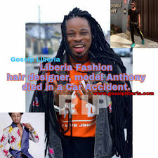 liberia model hairstylist designer makeup artist and fashion man anthony is dead