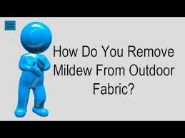 how do you remove mildew from outdoor fabric